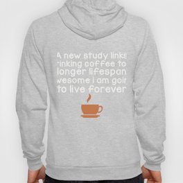 Great Shirt For Coffee Lover. Gift Ideas For Daughter/Son. Hoody
