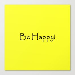 Be Happy - Black and Yellow Design Canvas Print