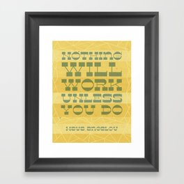 Work Quote - Maya Angelou Framed Art Print