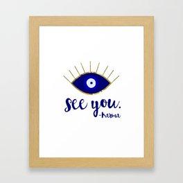 Evil Eye See You Karma Framed Art Print