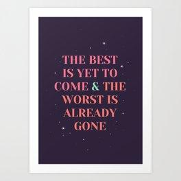 enjoy the present! Art Print