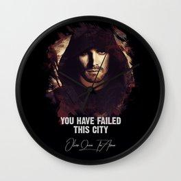 You Have Failed This City - The ARROW Wall Clock