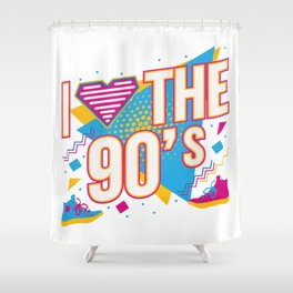 I Love 90s Nineties Fancy Dress Theme Party Gift Shower Curtain