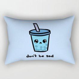 Don't Be Sad Rectangular Pillow