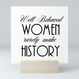 Well Behaved Women - White Mini Art Print