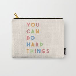 You Can Do Hard Things Carry-All Pouch
