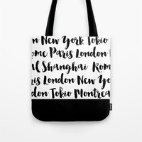 cities Tote Bags featuring cities by bloombw