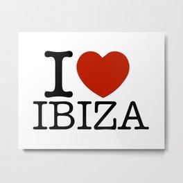 I love Ibiza Metal Print