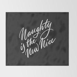 Naughty is the New Nice Throw Blanket