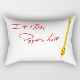 I'm Marry Poppins Y'all Rectangular Pillow