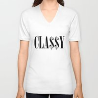 classy V-neck T-shirts featuring Classy by Poppo Inc.