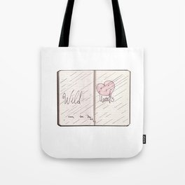 wild hearts can be broken Tote Bag