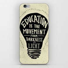 Education: Darkness to Light iPhone Skin