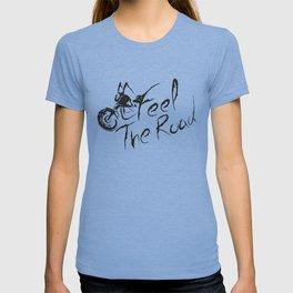 Feel the Road T-shirt