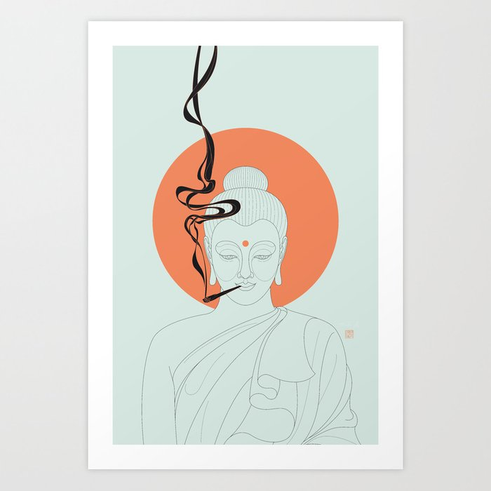 Buddha : Give Peace a Chance! Art Print