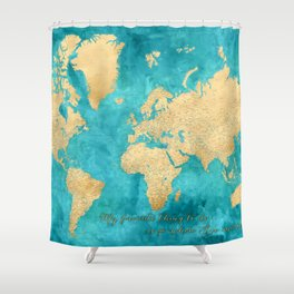 My favorite thing to do, gold and teal highly detailed world map, Lexy Shower Curtain
