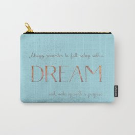 Always remember to fall asleep with a dream - Gold Teal Vintage Glitter Typography Carry-All Pouch