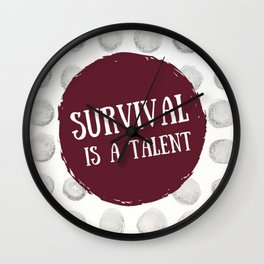 Survival is A Talent Wall Clock