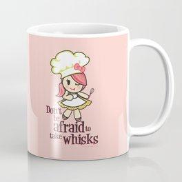 Take Whisks!!! Coffee Mug