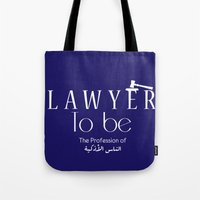 lawyer Tote Bags featuring Lawyer to be by Be Raza