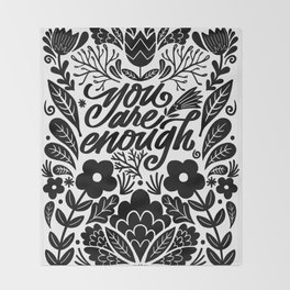 you are enough Throw Blanket