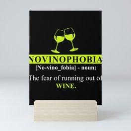 Novinophobia funny wine definition Mini Art Print