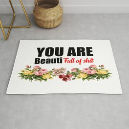 you are beautiful funny quote Rug