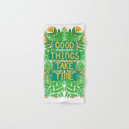 Good Things Take Time Light Version Hand & Bath Towel