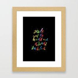 Smile and the world smiles back Framed Art Print