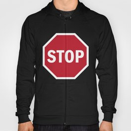 Red STOP Street Traffic Road Sign Fun Unique Gift Hoody