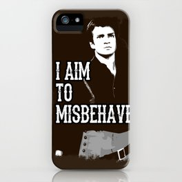 Aim to Misbehave iPhone Case