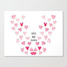 All My Love - Hearts Canvas Print