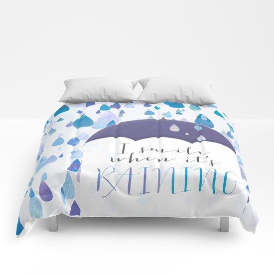 I Smile When It's Raining Comforters
