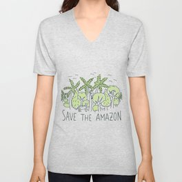 Save the Amazon rainforest Unisex V-Neck