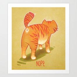 Nope. Art Print