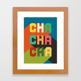 Cha cha cha Framed Art Print