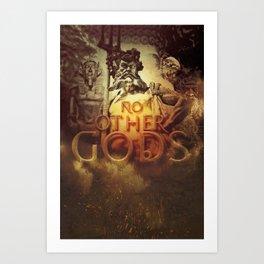 Commandment 1 - No Other Gods Art Print