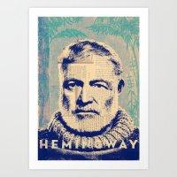 hemingway Art Prints featuring Hemingway by Jonathan David Creative