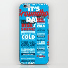 It's Groundhog Day iPhone Skin