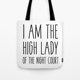 high lady of the night court (acomaf) Tote Bag