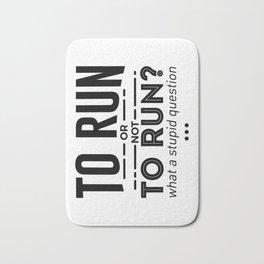 Runners Run Running Is Life Design Bath Mat