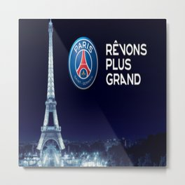 Paris Saint Germain PSG : Revons Plus Grand Metal Print