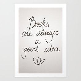 Because books Art Print