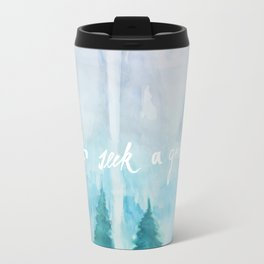 I Go To Seek A Great Perhaps Travel Mug