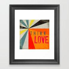 Think Love Framed Art Print