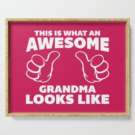 Awesome Grandma Funny Quote Serving Tray