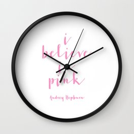 ,I Believe In Pink,Nursery Decor,Girls Room Decor,Gift For Her,Wall Art,Home Decor Wall Clock