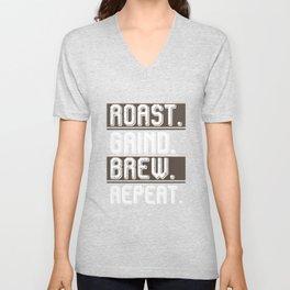 Barista Roast Grind Brew Repeat Unisex V-Neck