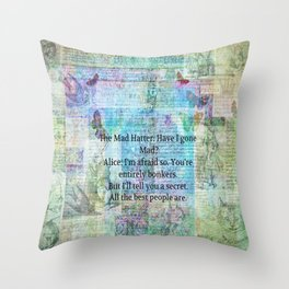 Alice in Wonderland BONKERS quote Throw Pillow