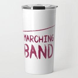 It Is Marching Band Season Graphic Funny T-shirt Travel Mug